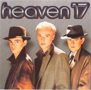 Heaven 17 ...